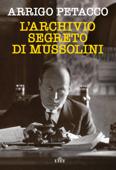 L'archivio segreto di Mussolini Book Cover