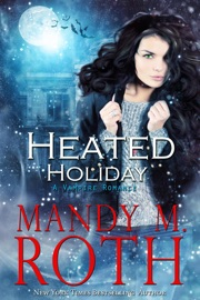 Heated Holiday: A Vampire Romance PDF Download