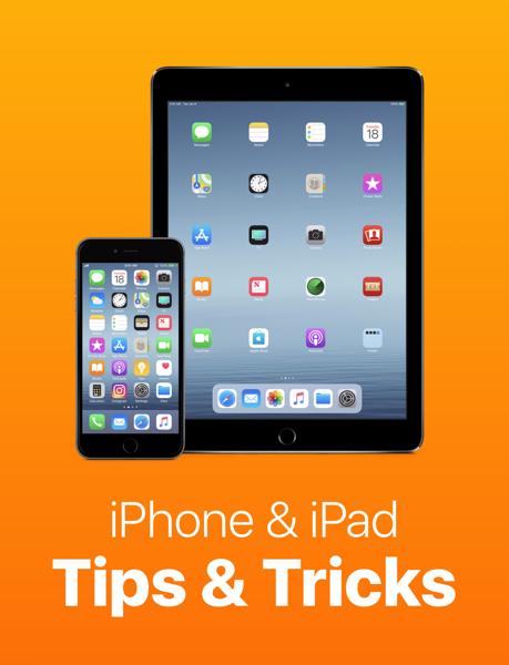 iPhone & iPad Tips & Tricks: Book 2