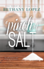 Bethany Lopez - A Pinch of Salt  artwork