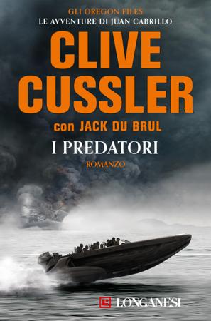 I predatori - Clive Cussler & Jack Du Brul