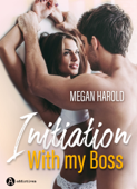 Download and Read Online Initiation with my boss