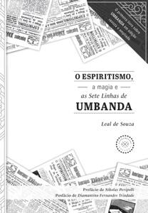 O Espiritismo, a magia e as Sete Linhas de Umbanda Book Cover