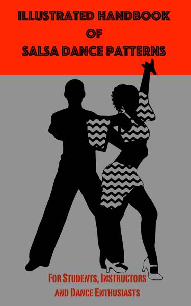 Illustrated Handbook of Salsa Dance Patterns