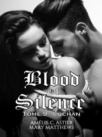 Blood Of Silence, Tome 9 : Lochan