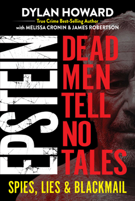Dylan Howard, Melissa Cronin & James Robertson - Epstein book