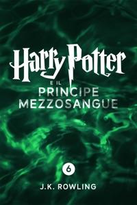 Harry Potter e il Principe Mezzosangue (Enhanced Edition) di J.K. Rowling & Beatrice Masini Copertina del libro