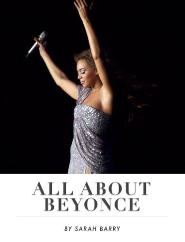 Sarah Barry - All About Beyonce
