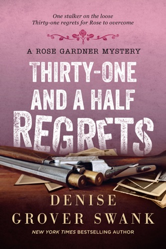 Denise Grover Swank - Thirty-One and a Half Regrets
