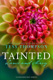 Tainted: Lance and Mary - Tess Thompson book summary