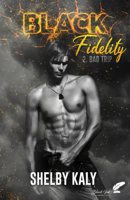 Black Fidelity, tome 2 : Bad Trip ebook Download