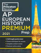 Princeton Review AP European History Premium Prep, 2021 Book Cover
