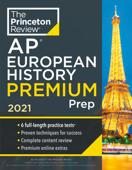 Princeton Review AP European History Premium Prep, 2021 Book Cover