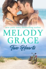 Two Hearts - Melody Grace by  Melody Grace PDF Download