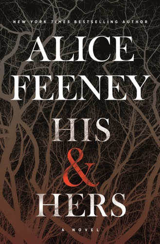Alice Feeney - His & Hers