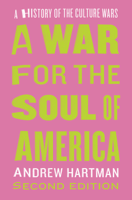 Download and Read Online A War for the Soul of America, Second Edition