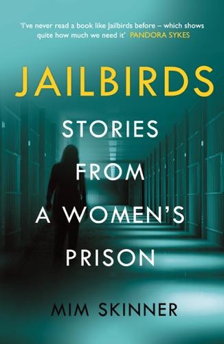 Mim Skinner - JAILBIRDS