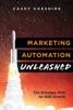Marketing Automation Unleashed