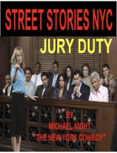 Street Stories NYC Jury Duty