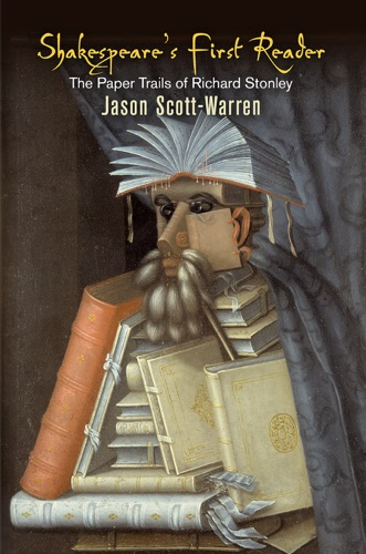 Jason Scott-Warren - Shakespeare's First Reader