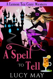 A Spell To Tell