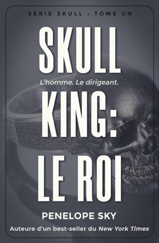 Penelope Sky - Skull King : Le roi