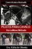 Pilates Para Cavalo: HorseMove Método