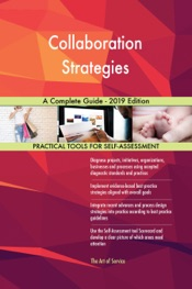 Download and Read Online Collaboration Strategies A Complete Guide - 2019 Edition