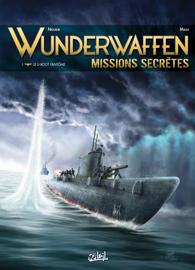 Wunderwaffen Missions secrètes T01