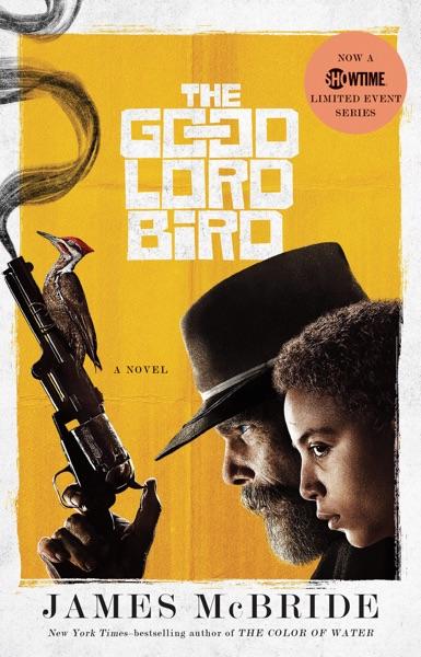 The Good Lord Bird - James McBride book cover
