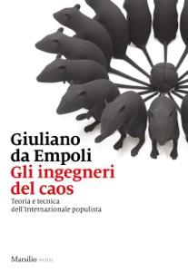 Gli ingegneri del caos da Giuliano Da Empoli