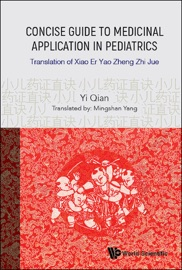 Concise Guide To Medicinal Application In Pediatrics