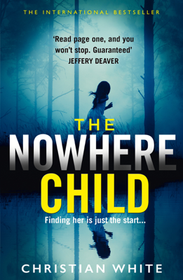 Christian White - The Nowhere Child book