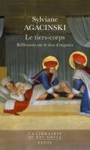 Le Tiers-Corps - Réflexions Sur Le Don D'organes