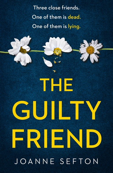 The Guilty Friend - Joanne Sefton book cover