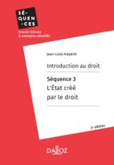 Introduction au droit. Séquence 3 : L'Etat créé par le droit