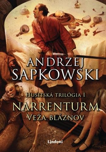Andrzej Sapkowski - Narrenturm - Veža bláznov