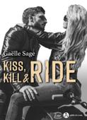 Kiss, Kill & Ride Book Cover