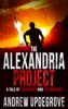 The Alexandria Project, a Tale of Treachery and Technology