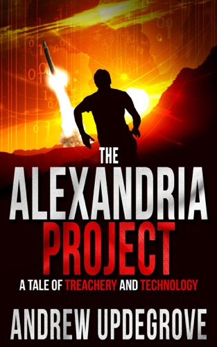 The Alexandria Project, a Tale of Treachery and Technology - Andrew Updegrove - Andrew Updegrove