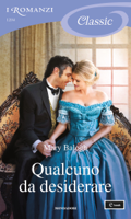 Qualcuno da desiderare (I Romanzi Classic) ebook Download