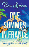 One Summer in France: Two Girls in a Tent