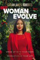 Sarah Jakes Roberts - Woman Evolve artwork