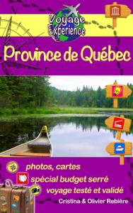 eGuide Voyage: Canada - Québec et Ontario - Cristina Rebière & Olivier Rebière