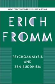 Psychoanalysis and Zen Buddhism PDF Download