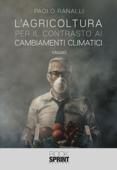 L'agricoltura per il contrasto ai cambiamenti climatici Book Cover