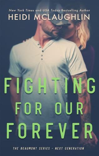 Heidi McLaughlin - Fighting For Our Forever