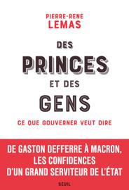 Des princes et des gens - Ce que gouverner veut dire
