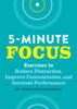 Tiffany Shelton - Five-Minute Focus: Exercises to Reduce Distraction, Improve Concentration, and Increase Performance  artwork