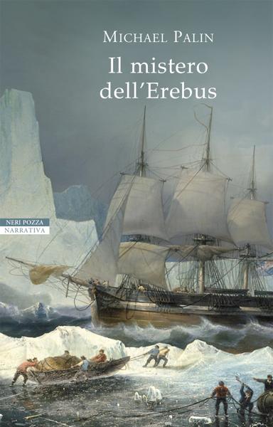 Il mistero dell'Erebus da Michael Palin